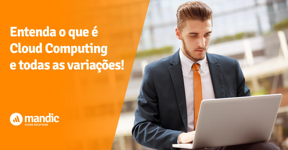 O que e Cloud Computing