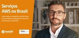 Serviços AWS no Brasil: 5 coisas que todo CIO deve saber ao utilizar