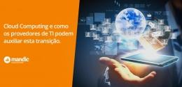 Tecnologia em nuvem ajuda Provedores de TI