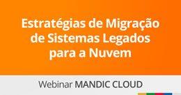 Estratégias de Migração de Sistemas Legados para a Nuvem