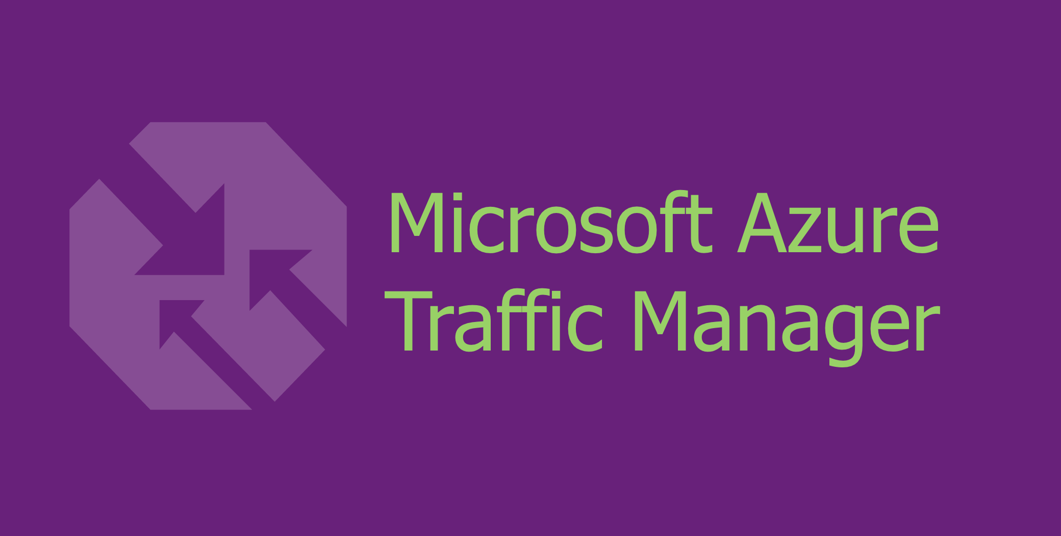 Microsoft Azure Traffic Manager