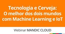 Tecnologia e Cerveja: O melhor dos dois mundos com Machine Learning e IoT