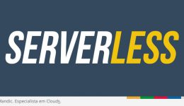 7 Frameworks Serverless open source que oferecem funções como serviço