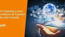 Provedores Cloud podem auxiliar Empresas Brasileiras na Adoção da Nuvem