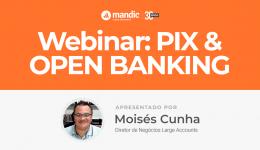PIX e Open Banking no Brasil