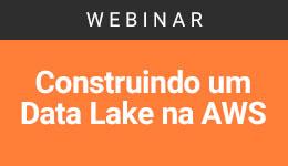 Construindo um Data Lake na AWS